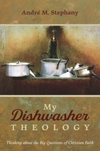 My Dishwasher Theology