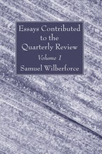 Essays Contributed to the Quarterly Review, Volume 1