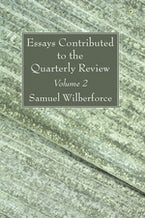 Essays Contributed to the Quarterly Review, Volume 2