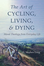 The Art of Cycling, Living, and Dying