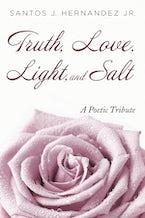 Truth, Love, Light, and Salt