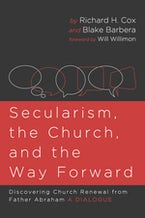 Secularism, the Church, and the Way Forward