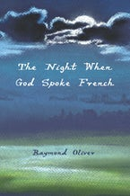 The Night When God Spoke French