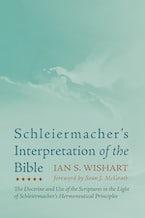 Schleiermacher's Interpretation of the Bible
