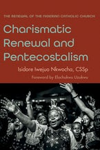 Charismatic Renewal and Pentecostalism