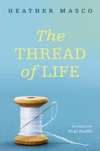 The Thread of Life