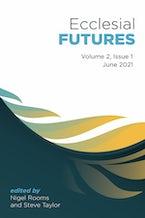 Ecclesial Futures: Volume 2, Issue 1