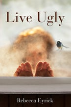 Live Ugly