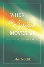 When the Spirit Moves Me