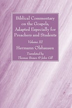 Biblical Commentary on the Gospels, Adapted Especially for Preachers and Students, Volume III