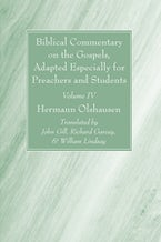 Biblical Commentary on the Gospels, and on the Acts of the Apostles, Volume IV