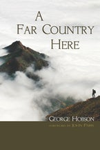 A Far Country Here