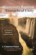 Missionary Baptism & Evangelical Unity