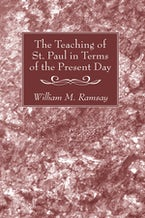 The Teaching of St. Paul in Terms of the Present Day