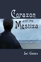 Corazon and the Mestiza