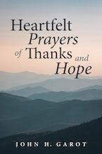 Heartfelt Prayers of Thanks and Hope