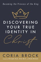 Discovering Your True Identity in Christ