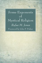 Some Exponents of Mystical Religion