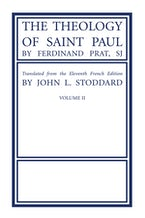 The Theology of Saint Paul, Volume 2