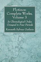Plotinos: Complete Works, Volume 3