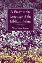 A Study of the Language of the Biblical Psalms