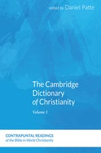The Cambridge Dictionary of Christianity, Volume Two