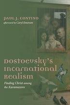 Dostoevsky's Incarnational Realism