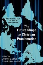 The Future Shape of Christian Proclamation