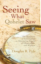 Seeing What Qohelet Saw