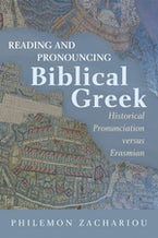 Reading and Pronouncing Biblical Greek