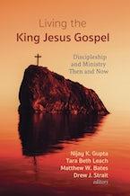 Living the King Jesus Gospel