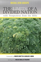 The Limits of a Divided Nation with Perspectives from the Bible