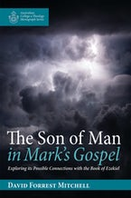 The Son of Man in Mark's Gospel