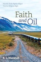 Faith and Oil