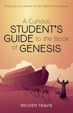 A Curious Student's Guide to the Book of Genesis