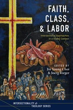 Faith, Class, and Labor