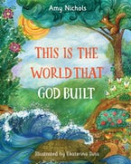 This Is the World that God Built