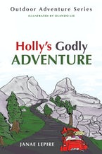 Holly's Godly Adventure