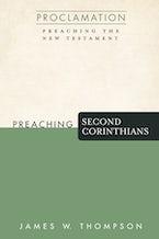 Preaching Second Corinthians