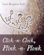 Click -n- Clock, Plink -n- Plonk