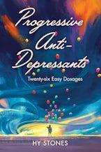 Progressive Anti-Depressants