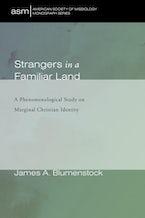 Strangers in a Familiar Land