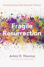 Fragile Resurrection