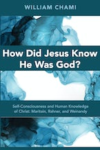 How Did Jesus Know He Was God?