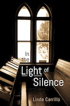 In the Light of Silence