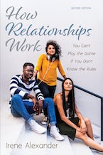 How Relationships Work, Second Edition