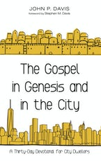 The Gospel in Genesis and in the City