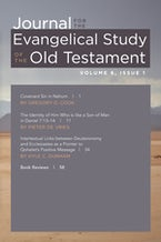 Journal for the Evangelical Study of the Old Testament, 6.1