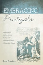 Embracing Prodigals
