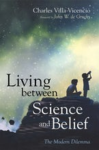 Living between Science and Belief